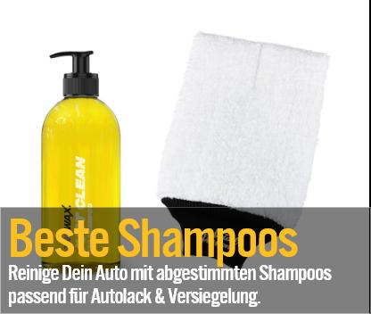Beste Shampoos - Reinige Dein Auto mit abgestimmten Shampoos für Autolack & Versiegelung